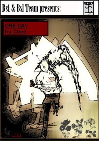 ONE DAY for Ched (2013) PC