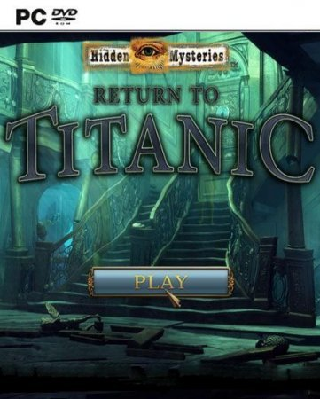 Hidden Mysteries 10: Return to Titanic (2013) PC