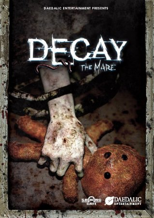 Decay: The Mare (2015)